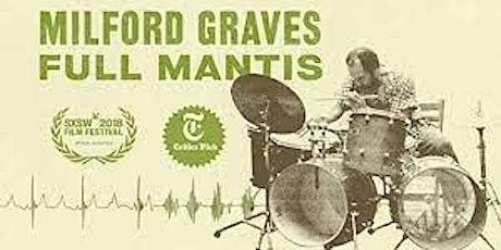 A Discussion of Milford Graves Full Mantis with Director Jake Meginsky tickets