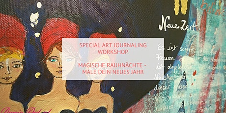 Art Journaling Workshop - Magische Rauhnächte Tickets