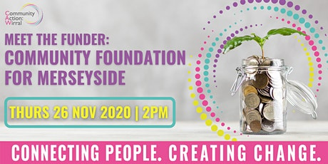 Meet the Funder - Community Foundation for Merseyside tickets