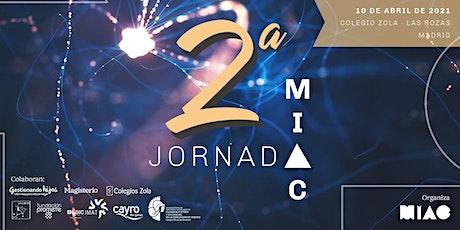 II Jornada MIAC - Neuroeducación y tecnología entradas