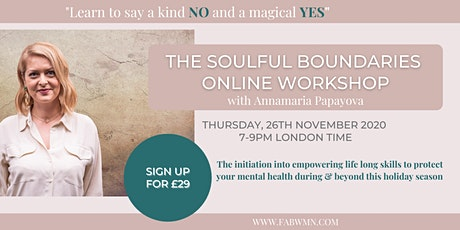The SOULFUL BOUNDARIES online workshop tickets