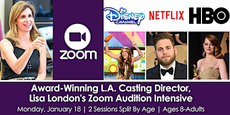 Award-Winning L.A. Casting Director, Lisa London's Zoom Audition Intensive tickets