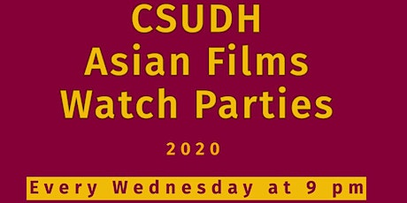 CSUDH Asian Films Watch Parties tickets