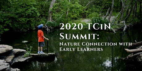 TCiN 2020 Summit Session: Nature Connection with Early Learners tickets