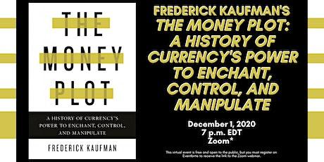 Frederick Kaufman discusses The Money Plot tickets