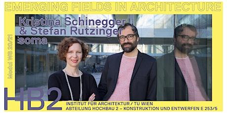 Stefan Rutzinger und Kristina Schinegger | SOMA Architecture