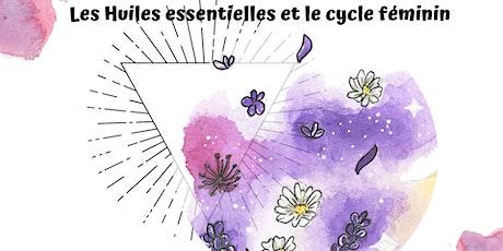 Les huiles essentielles et le cycle féminin tickets