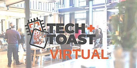 Tech + Toast Virtual #28 tickets