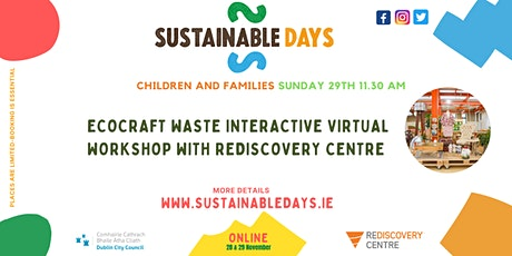 EcoCraft Waste Interactive Virtual Workshop with Rediscovery Centre tickets