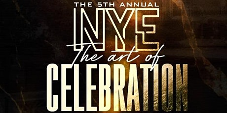 5th Annual - Art Of Celebration NYE 2021 tickets