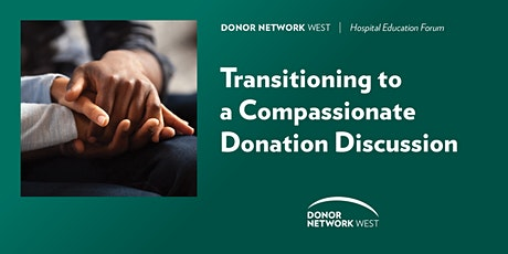 Transitioning to a Compassionate Donation Discussion tickets