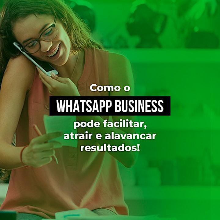 Imagem do evento WhatsApp Business - Tudo que ele pode te dar em ganho de produtividade.