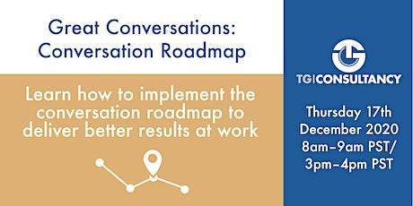 Great Conversations: Conversation Roadmap tickets