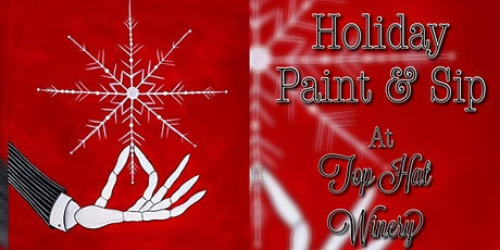 Holiday Paint & Sip at Top Hat Winery! tickets