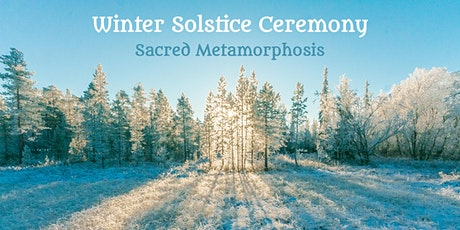 Winter Solstice | Sacred Metamorphosis tickets