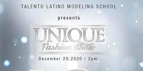 UNIQUE Fashion Show  2020  by Talento Latino tickets