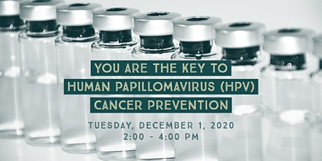 You are the Key to Human Papillomavirus (HPV) Cancer Prevention tickets