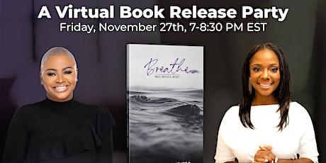 Breathe Virtual Book Release Party billets