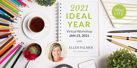 The Ideal Year Virtual Workshop 2021 tickets