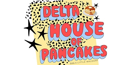 Delta House of Pancakes tickets