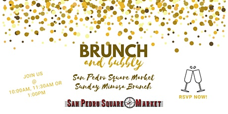 San Pedro Square Market Sunday Mimosa Brunch tickets
