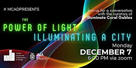 The Power of Light - Illuminating a City tickets