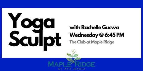 Yoga Sculpt with Rachelle Gucwa  |  LIVE at The Club, on Zoom, and Facebook tickets