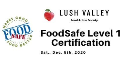 FoodSafe Level 1 Certification Workshop - CLASS IS FULL tickets