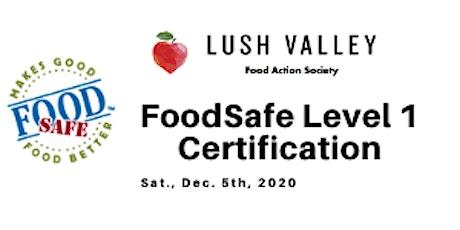 FoodSafe Level 1 Certification Workshop tickets