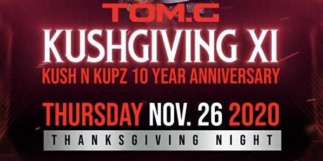 Kushgiving XI tickets