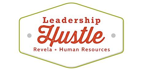 Leadership HUSTLE: Revela + Human Resources tickets