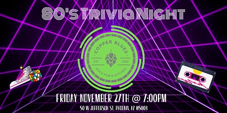 80's Trivia Night at Copper Blues Rock Pub & Kitchen tickets