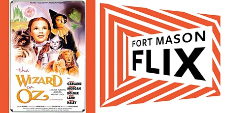 FORT MASON FLIX: The Wizard of Oz tickets