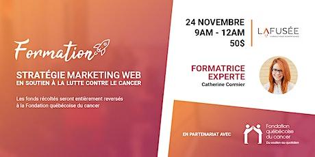 Formation Stratégie Marketing Web en soutien à la lutte contre le cancer billets