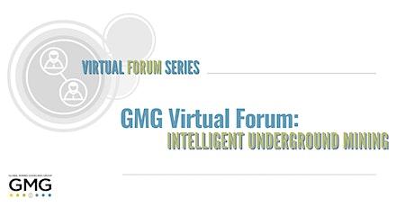 GMG Virtual Forum: Intelligent Underground Mining tickets
