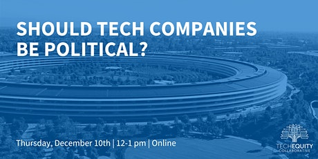 Should Tech Companies Be Political? tickets