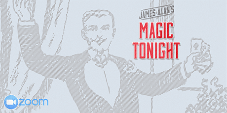 James Alan's Magic Tonight - Virtual tickets