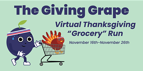 "The Giving Grape Virtual Thanksgiving ""Grocery"" Run tickets"