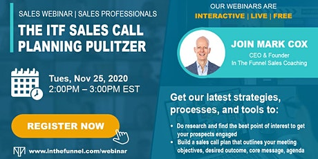 Free Sales Webinar:  The ITF Sales Call Planning Pulitzer tickets
