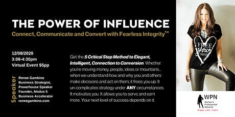 The Power of Influence: Connect,Communicate,Convert with Fearless Integrity tickets