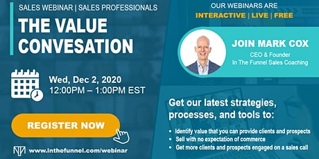 Free Sales Webinar: The Value Conversation tickets