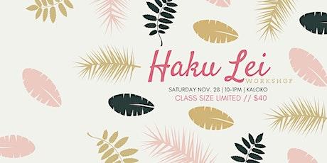 HAKU LEI WORKSHOP II WITH ERIKA  / RAD WOMEN'S COLLECTIVE tickets