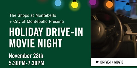 Holiday Drive-in Movie Night  at The Shops at Montebello (Overflow Lot) tickets