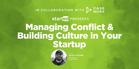 Managing Conflict & Building Culture in Your Startup tickets