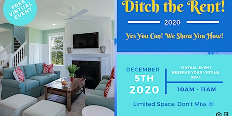 Ditch the Rent! (Virtual First Time Home Buyer Event) tickets