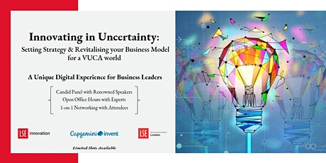 Innovating in Uncertainty  - LSE Innovation & Capgemini Invent tickets