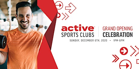 Active Sports Clubs Grand Opening Party tickets