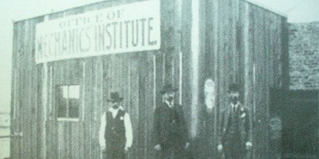 Passion, Pride and Principle: the first 5 years of Mechanics' Institute. tickets