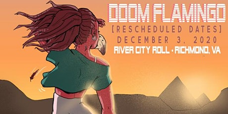 Doom Flamingo Live at River City Roll - Rescheduled to 12/3 tickets