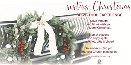 Sisters Christmas Drive-Thru Experience tickets